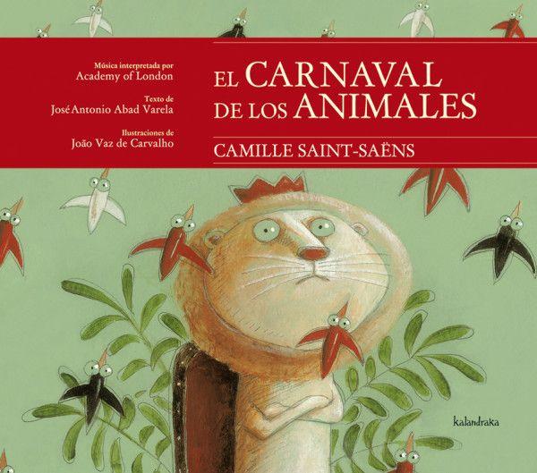 El carnaval de los animales, Kalandraka