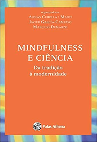 1bb8ed6e4 Mindfulness e ciência - 9788560804306 - Livros na Amazon Brasil ...