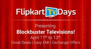 Flipkart-TV Days-Get Great Discount On TV From 11th To 13th April  Extra 10% Discount  Using Axis Bank Cards