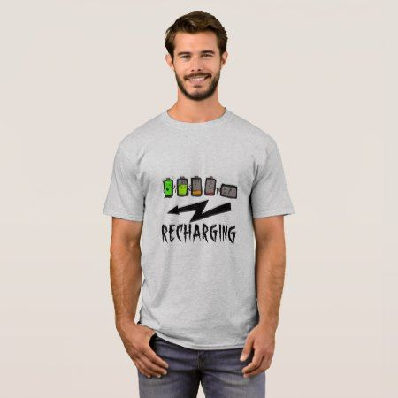 Funny recharging t-shirt - click/tap to personalize and buy