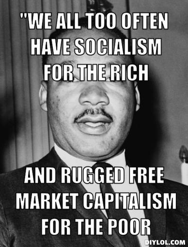 MLK ~: Social Justice Quotes, Corporate Market, Quotes Social Justice, Tax, Democratic Socialism, Couldn, Liberal, Free Market, Martin Luther King Quotes