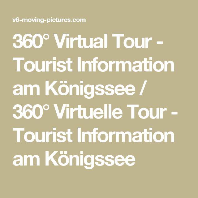 360° Virtual Tour - Tourist Information am Königssee / 360° Virtuelle Tour - Tourist Information am Königssee