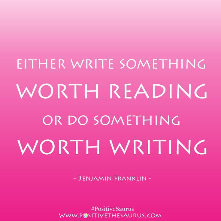 Inspirational quote by Benjamin Franklin www.positivethesaurus.com #positivesaurus #quotes #positivewords