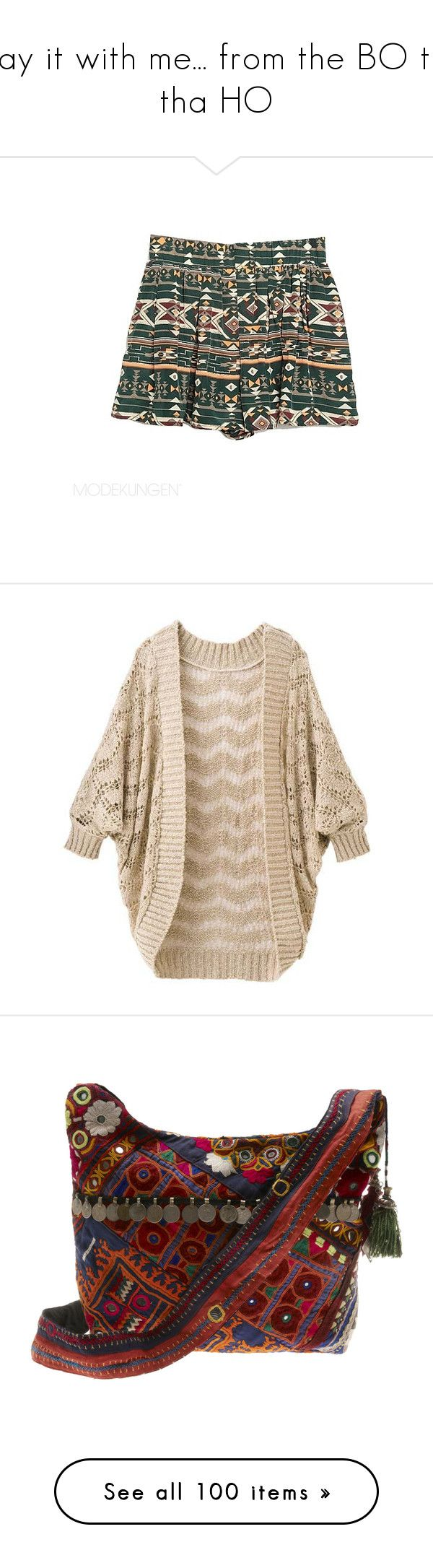 """""""say it with me... from the BO to tha HO"""" by bunny-bisous ❤ liked on Polyvore featuring shorts, bottoms, skirts, pants, aztec shorts, aztec print shorts, tops, cardigans, outerwear and sweaters"""