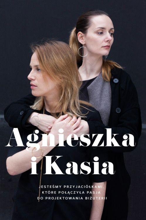 Agnieszka Kuczyńska i Kasia Orłowska to architekt i inżynier, ale przede wszystkim przyjaciółki które połączyła pasja do biżuterii i mody. Swoje rozległe zawodowe doświadzenia zdobywane w Europie i niezwykłą wrażliwość połączyły tworząc warszawską markę biżuterii opartą na lokalnym rzemiośle. oprawa graficzna: MAGDA PILACZYŃSKA http://magdapilka.com photo: SZYMON BRZÓSKAhttp://stylestalker.net