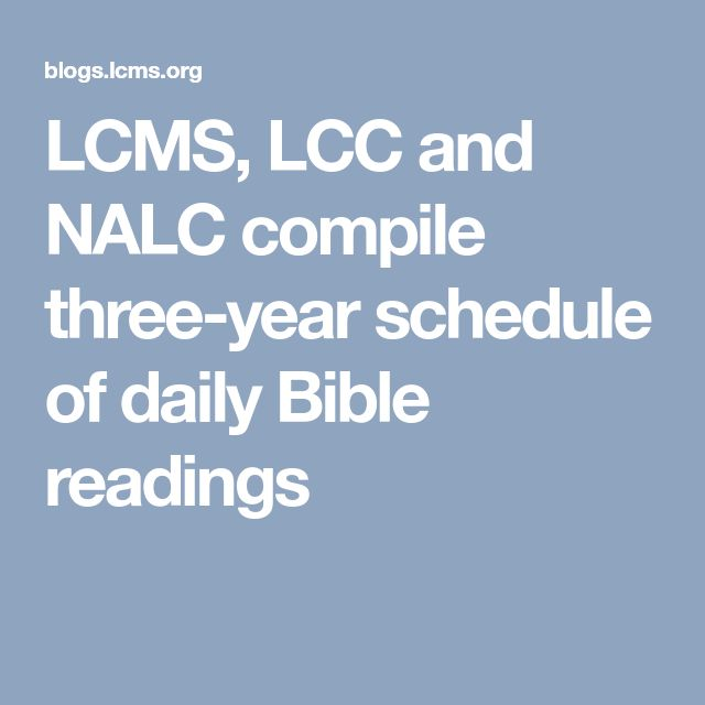 LCMS, LCC and NALC compile three-year schedule of daily Bible readings