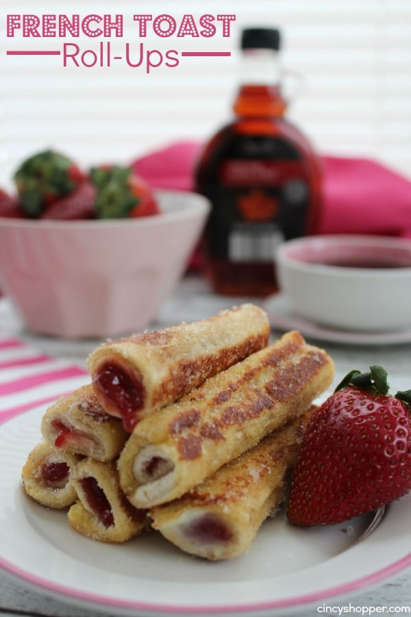 French Toast Roll-Ups- Great for Valentine's Breakfast filled with Strawberries.