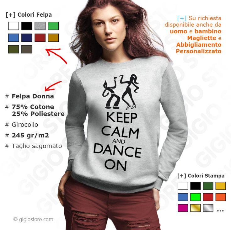 FELPA KEEP CALM AND DANCE. Gigio Store propone idee regalo con stampe divertenti e originali con diversi motivi e con tema Keep Calm per chi ama la danza e vuole indossare un capo personalizzato.  L'idea è nata con lo scopo di creare una felpa per le scuole di ballo, gruppi danza e fitness  Disponibile on line: http://www.gigiostore.com/blog/felpa-keep-calm-and-dance