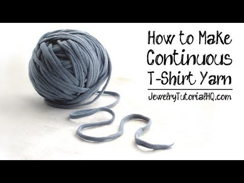How to Make Continuous T-Shirt Yarn {Video} - Jewelry Tutorial Headquarters