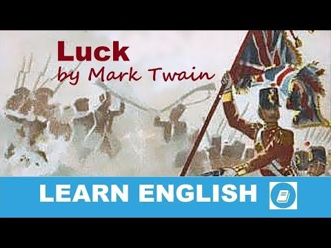 Luck by Mark Twain - Short Story in English