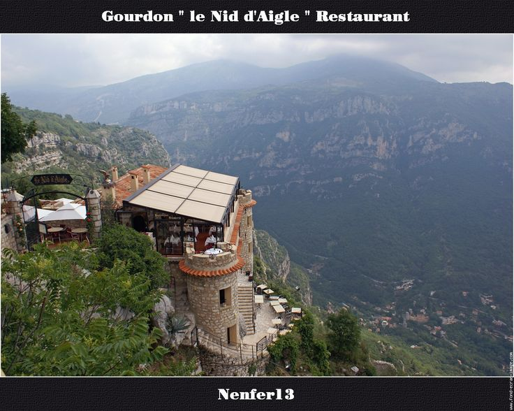 """Gourdon, restaurant """"Le Nid D'aigle"""" (previously owned by my aunt from Strasbourg...) Incredible views of the French Riviera."""
