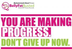 YOU ARE MAKING PROGRESS DON'T GIVE UP NOW. #bellyfatbusted #mohammedandnoorfitness #motivation #motivationmonday #usa #canada #toronto #unitedstates #ontario