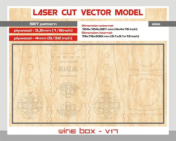 """Thank you for visiting our store. For sale is wine box (Laser cut vector model only). Set of 2 patterns: -1 patterns create of plywood 3,2 mm (1/8"""") -1 patterns create of plywood 5 mm (5/32"""") Digital product includes AI, EPS, CDR, SVG, DFX files. Wine box v17 Dimension external:"""