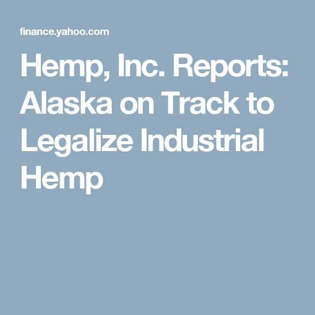 412 best industrial hemp images on pinterest hemp cannabis and hemp inc reports alaska on track to legalize industrial hemp ccuart Image collections