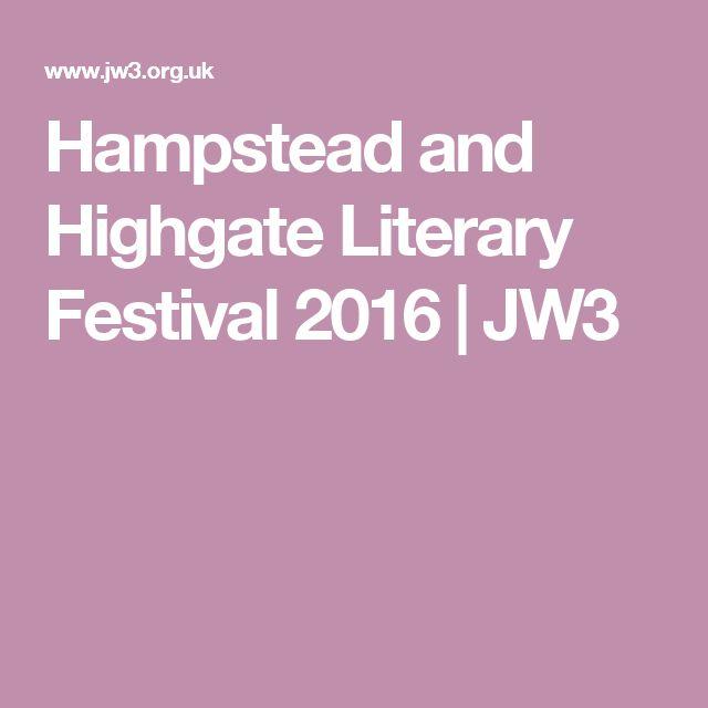 Hampstead and Highgate Literary Festival 2016 | JW3