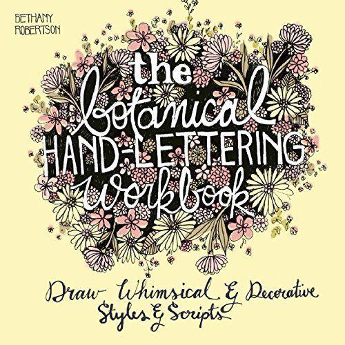 Botanical Hand Lettering Workbook, http://www.amazon.co.uk/dp/1612434843/ref=cm_sw_r_pi_awdl_x_HF2fybE9J9DKZ