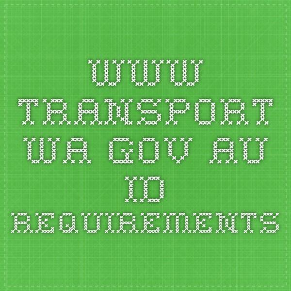 www.transport.wa.gov.au ID requirements