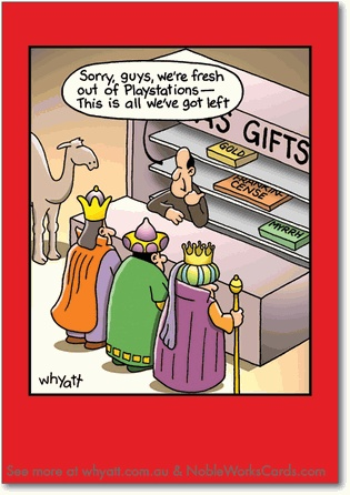 """Inside: Hope You Get Everything You Want This Christmas! ---- Tim Whyatt Fresh Out Funny Merry Christmas Card Nobleworks. Out of Playstations funny gift card. As they old saying goes, """"if you snooze, you lose."""" The Three Wise Men have found this out the hard way on this funny Christmas card by NobleWorks Cards. This hilarious cartoon by Tim Whyatt shows that the Three Wise Men...  Read more: http://www.nobleworkscards.com/1659-fresh-out-funny-cartoons-merry-christmas-card.html#ixzz4gmk8pbg2"""