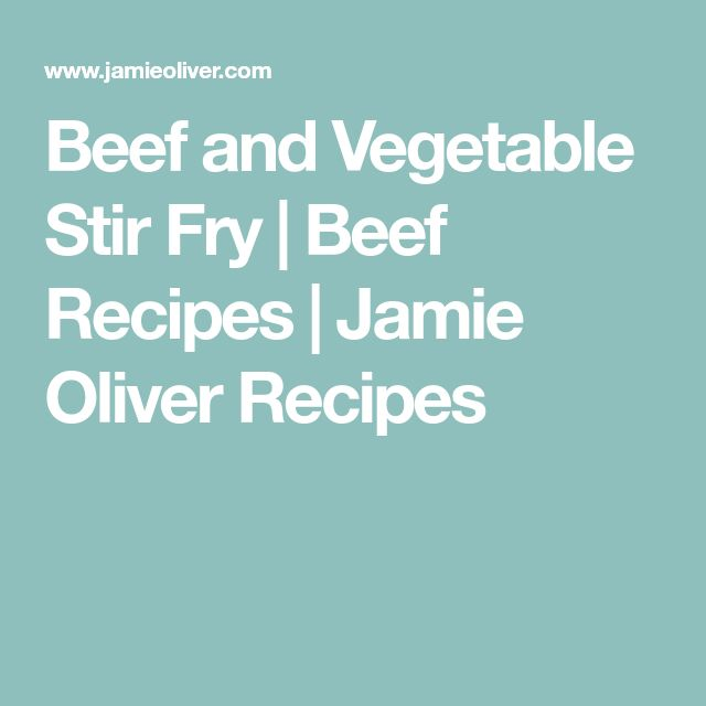 Beef and Vegetable Stir Fry   Beef Recipes   Jamie Oliver Recipes