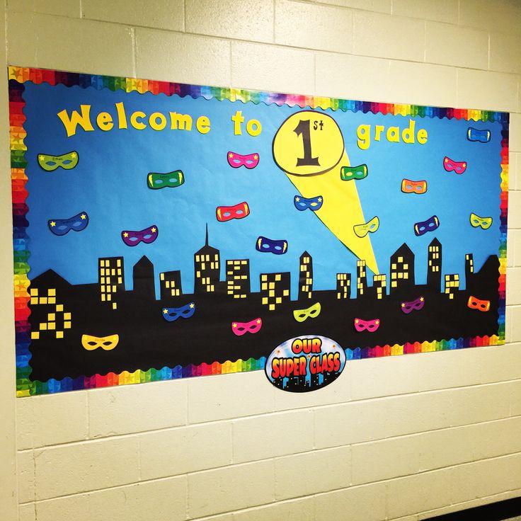 Welcome to 1st grade super hero bulletin board.
