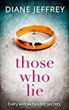 Those Who Lie: the gripping new thriller you wont be able to stop talking about