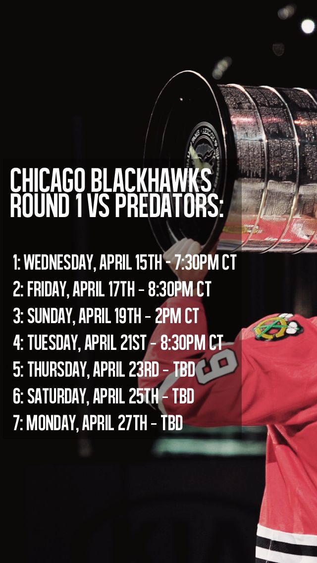 Blackhawks Playoff Schedule- Round 1.
