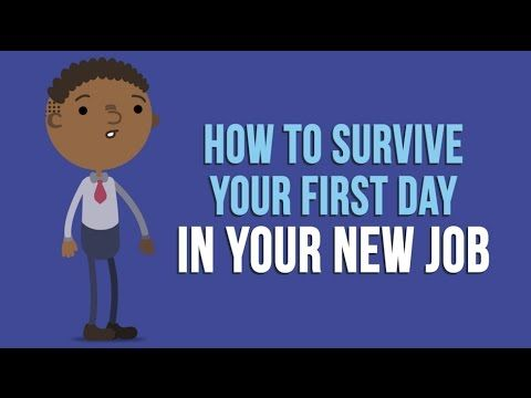 How to Survive Your First Day in Your New Job - YouTube