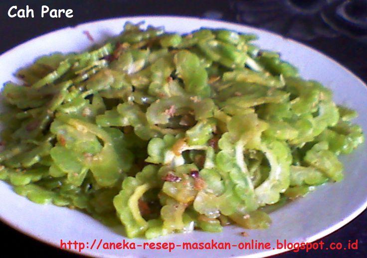 CAH BUAH PARE  Yuk simak resepnya http://aneka-resep-masakan-online.blogspot.com/2014/03/resep-cah-buah-pare.html