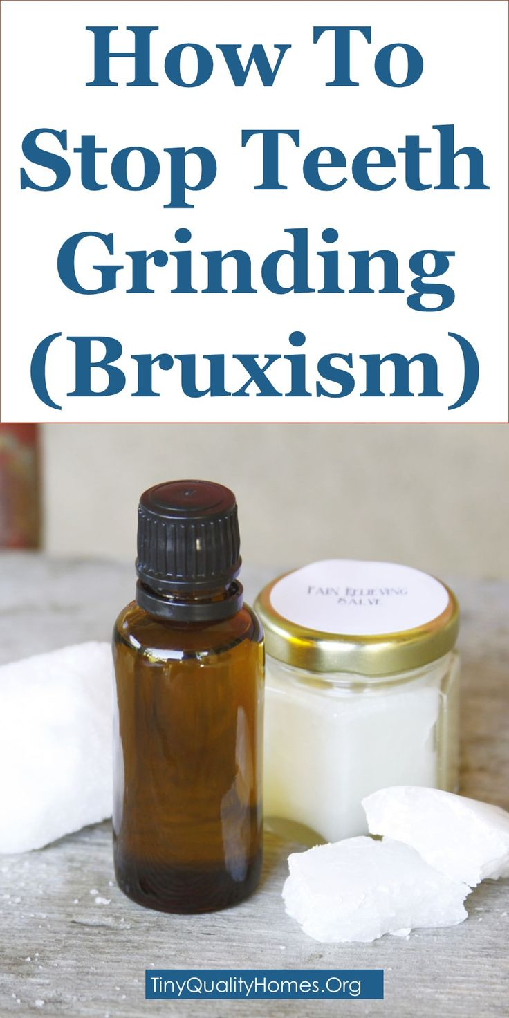How to stop teeth grinding bruxism 19 home remedies
