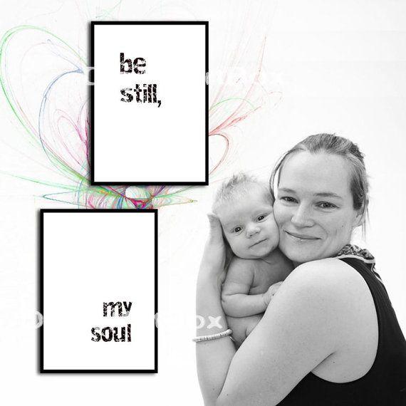 Last minute giftBe StillBe Still My Soul by DigitalArtBox on Etsy