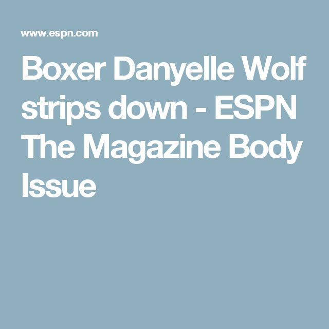 Boxer Danyelle Wolf strips down - ESPN The Magazine Body Issue