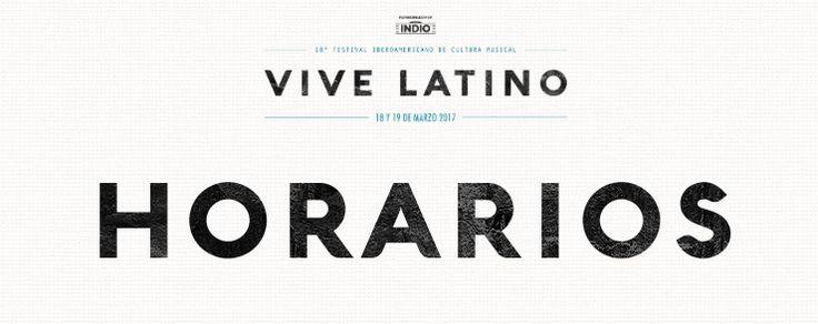 Horarios Vive Latino 2017