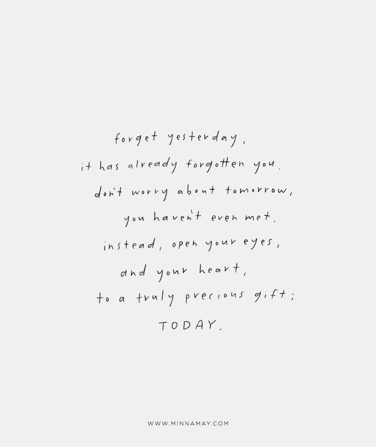 forget yesterday