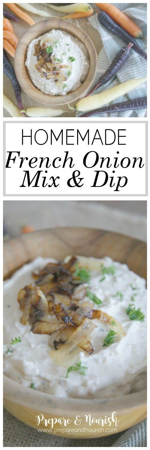 Homemade French Onion MIx & Dip - French Onion Mix and Dip is so easy ...