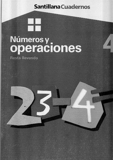 Números y operaciones 4 - Resta llevando