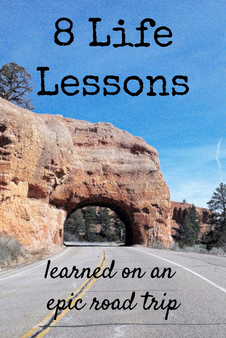 8 Life Lessons / learned on an  epic road trip