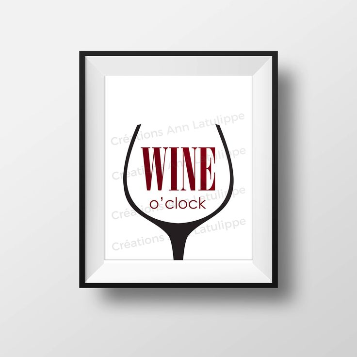 Affiche imprimable Wine o'clock 8x10, Wine o'clock printable poster,wall art decoration l'heure du vin, citation quote decor à imprimer