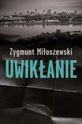 Uwikłanie-Miłoszewski Zygmunt