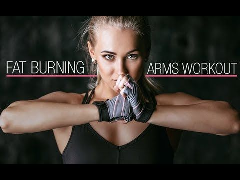 Fat Burning Arms Workout (STRONG SLEEK SEXY ARMS!!)  https://www.youtube.com/watch?v=o4EX728RAe8