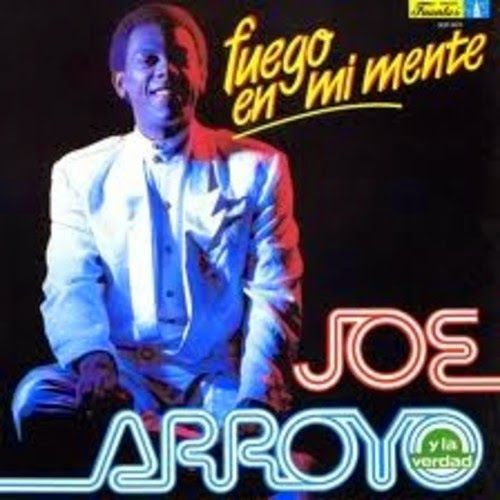 Fuego en mi mente - Joe Arroyo & La Verdad (1988) Tracklist:  1. la noche 2. En Barranquilla me quedo 3. Si Si Gole 4. Las cajas 5. Fuego en mi mente 6. Por ti no morire 7. A mi Dios todo le debo 8. Quien lo sabe baila