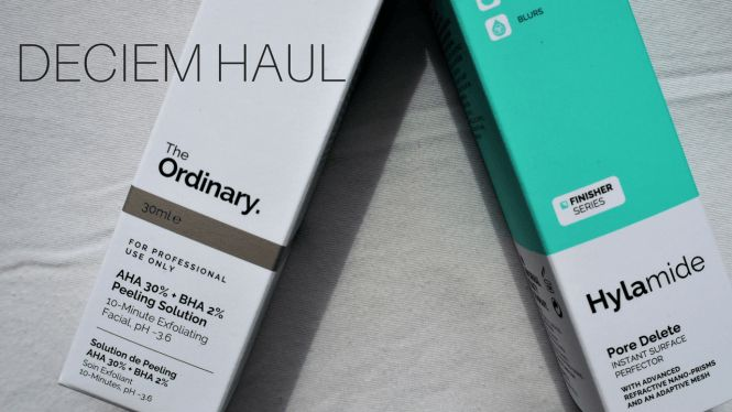 A DECIEM HAUL with products for The Ordinary and Hylamide.