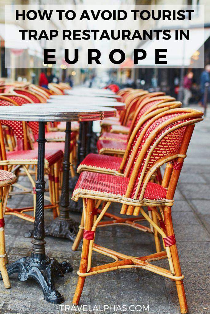 If you're visiting Europe soon, you must read these 10 tips for avoiding tourist trap restaurants in Europe! Just follow these 10 guidelines on how to avoid tourist traps, and you will be well on your way to the best Europe trip ever -- complete with lots of delicious food, authentic experiences, and a happy bank account!   Europe Travel Tips   Europe Budget Tips   Italy Tips   France Tips   Save Money in Europe   Tips for First Time Travelers in Europe   Europe Travel Hacks