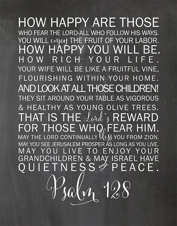 Psalm 128 free printable for your home on chalkboard background, 3 other color options available.
