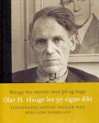Olav H. Hauge - hvis man lærte å lese diktene hans på barneskolen, ville nynorskmotstanderne tapt automatisk.