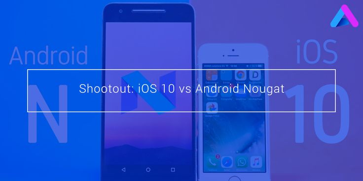 With latest version of iOS 10 and Android Nougat is around the corner, we compare both the operating system with their beta versions.