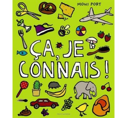 Ça, je connais ! £9.55 from The Bilingual Bookshop