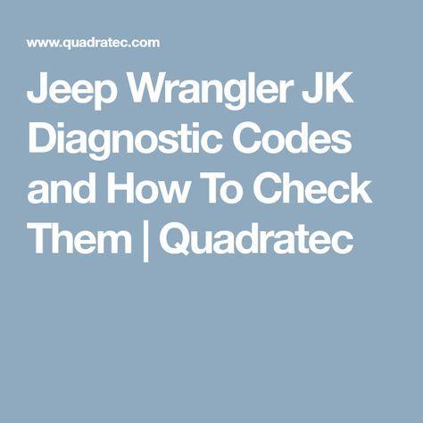 Jeep Wrangler JK Diagnostic Codes and How To Check Them | Quadratec