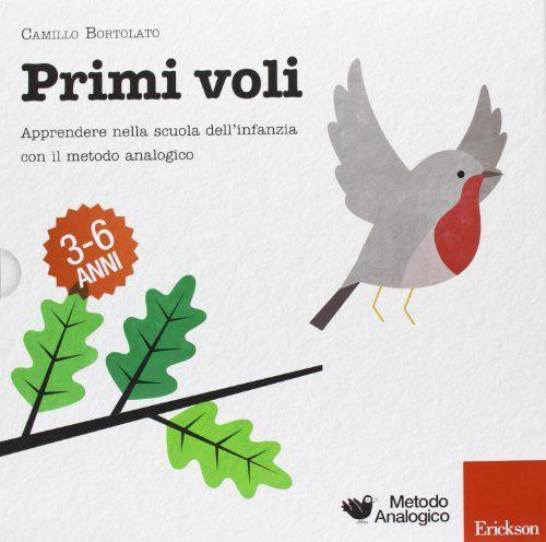 Primi voli. Apprendere nella scuola dell'infanzia con il metodo analogico di Camillo Bortolato http://www.amazon.it/dp/8859003318/ref=cm_sw_r_pi_dp_AAFsub01256DT