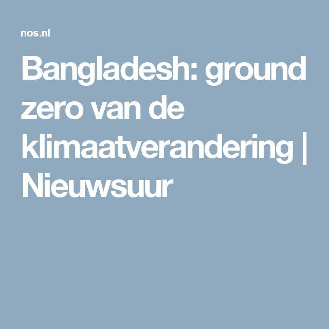 Bangladesh: ground zero van de klimaatverandering | Nieuwsuur