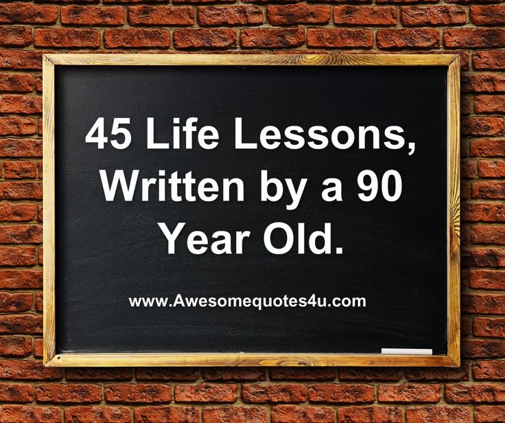 Awesome Quotes 45 Life Lessons Life Quotes